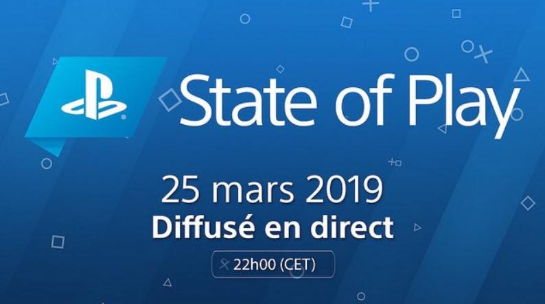 State of Play du 25 mars, notre retour