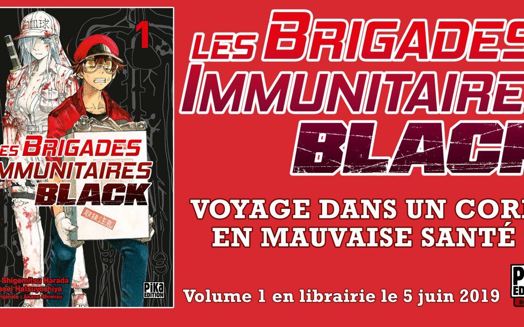 Les brigades immunitaires Black débarquent chez Pika !
