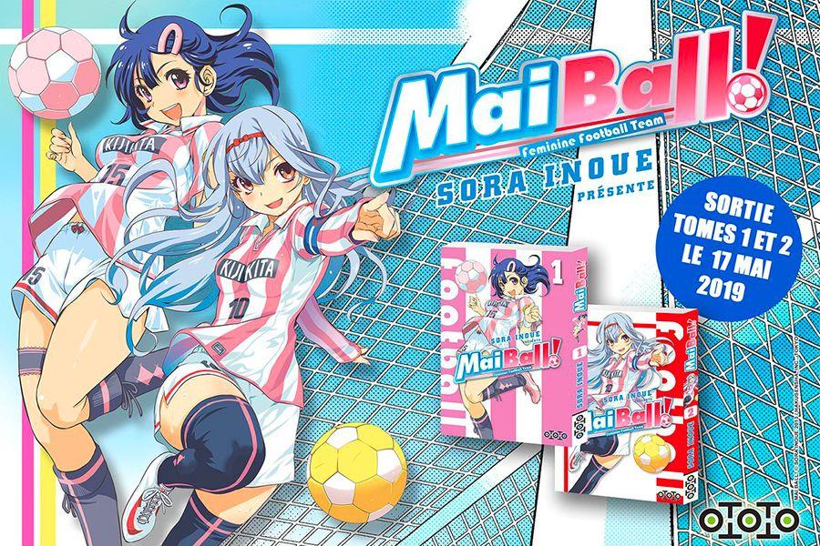 Le football féminin prend forme chez Ototo Manga avec Mai Ball !