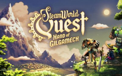 Test : SteamWorld Quest : Hand of Gilgamech, sur Switch !