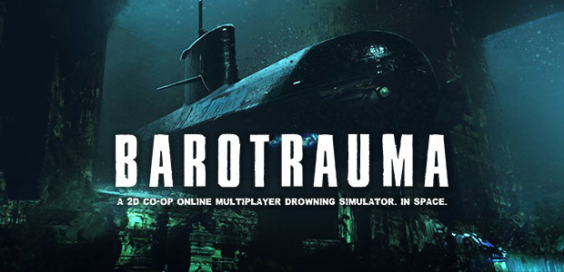 Test: Barotrauma, version anticipée sur PC !