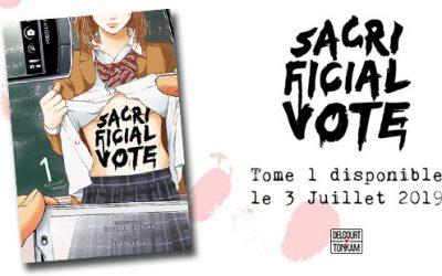 Chronique : Sacrificial Vote, élisez le prochain déchu !