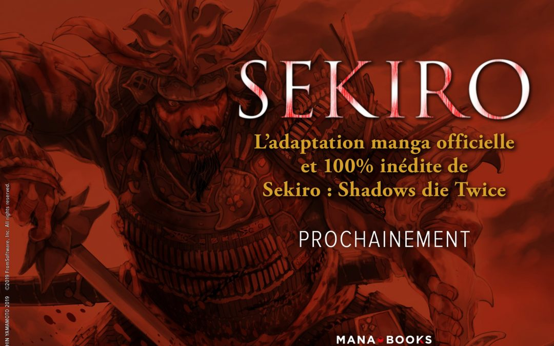 Sekiro débarque en manga chez Mana Books !