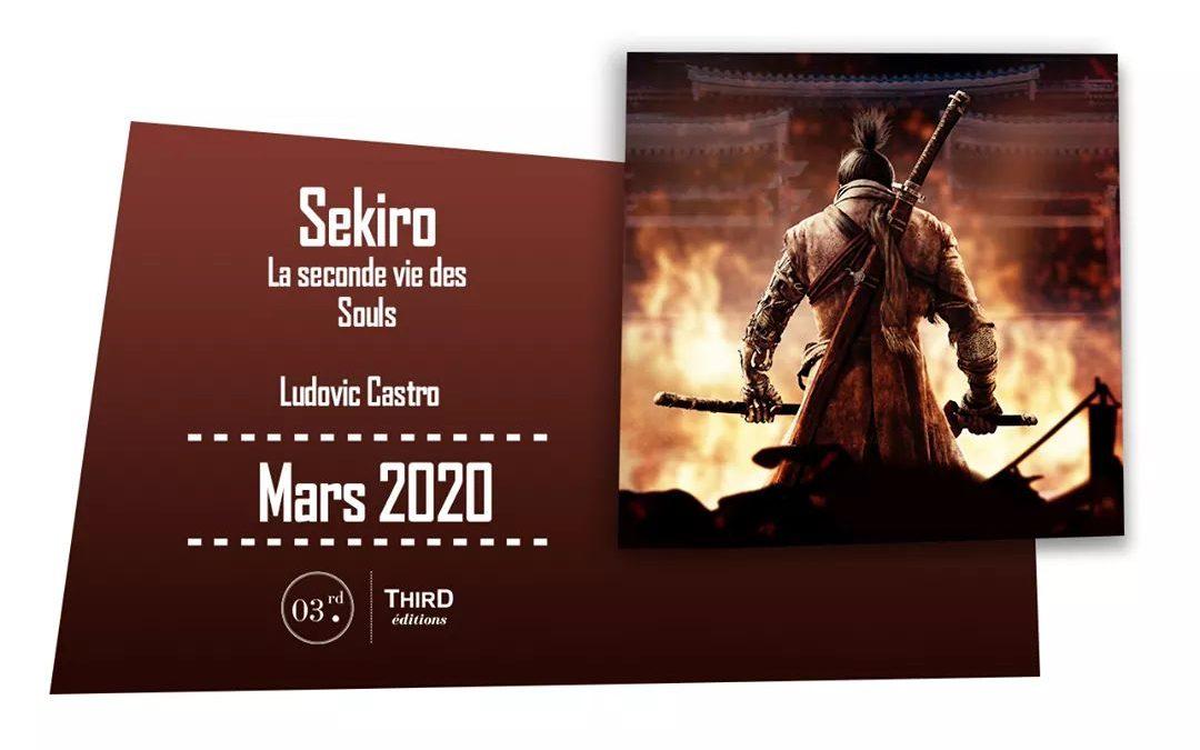 Sekiro – La deuxième vie des Souls chez Third Éditions !
