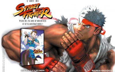 Chronique : L'Art de Street Fighter l'artbook de chez Mana Books !