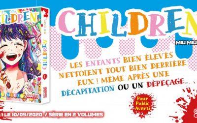 Chronique : Children, des enfants sages, vous dites ?!