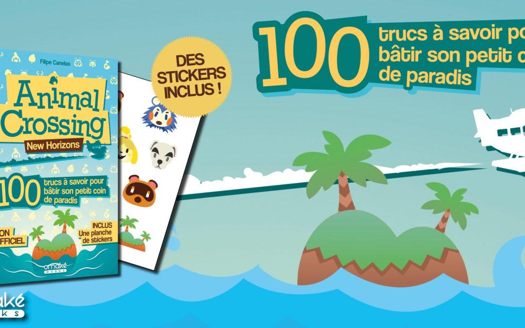 Animal Crossing New Horizons: 100 trucs à savoir pour bâtir son petit coin de paradis