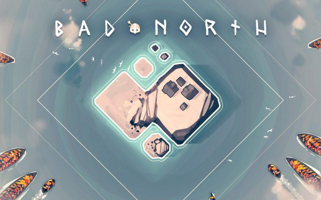 Test : Bad North, gagnez la bataille d'une main de maitre !