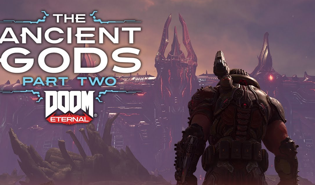 Extension : Doom Eternal, The Ancient Gods Part 2