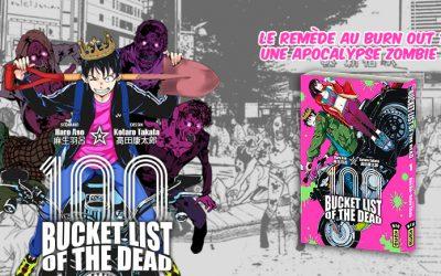 Chronique : Bucket List of the Dead : Vivre à fond avant la zombification !